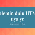 Mencoba praktek HTML untuk pemula part 2