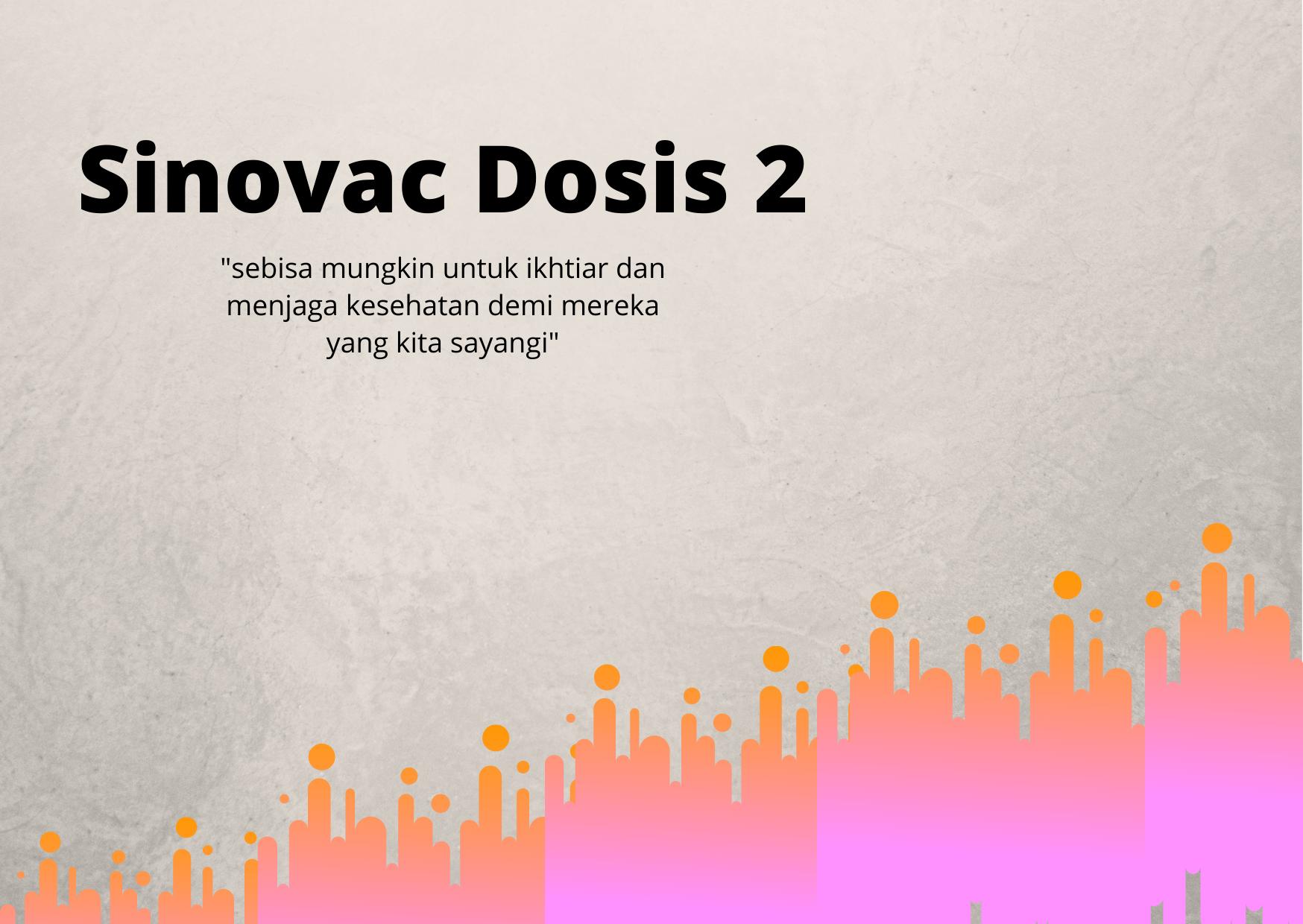 Dosis Sinovac ke-2